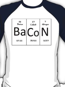 Bacon (periodic table) t-shirt and sticker T-Shirt