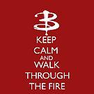 Walk through the fire by RebeccaMcGoran