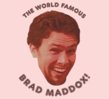 The World Famous Brad Maddox! by Bob Buel