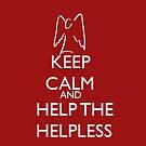 Help the helpless by RebeccaMcGoran