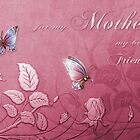 Butterfly Floral for Mother by SpiceTree