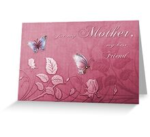 Butterfly Floral for Mother Greeting Card