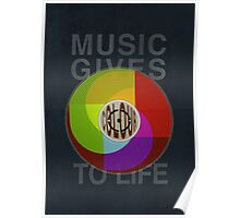 Music Gives Colour To Life Poster