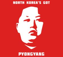 North Korea's Got Pyongyang (Kim Jong Un) by mrimpossible