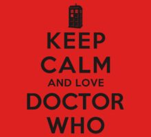 Keep Calm and Love Doctor Who (Light Colors) Kids Clothes