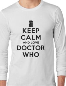 Keep Calm and Love Doctor Who (Light Colors) Long Sleeve T-Shirt