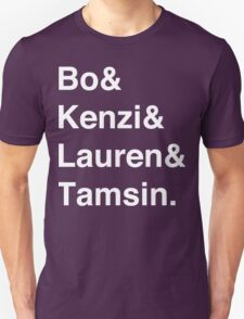 Bo & Kenzi & Lauren & Tamsin. (White Text) T-Shirt