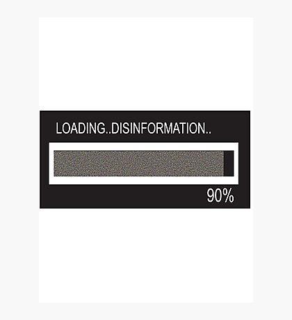 RAM Design: Loading Disinformation #58 Photographic Print