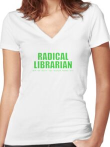 Radical Librarian (Green) Women's Fitted V-Neck T-Shirt