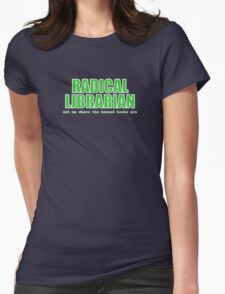 Radical Librarian (Green) Womens Fitted T-Shirt