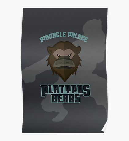 Pinnacle Palace Platypus Bears Poster