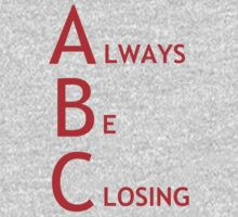 Always Be Closing by Ben Robins