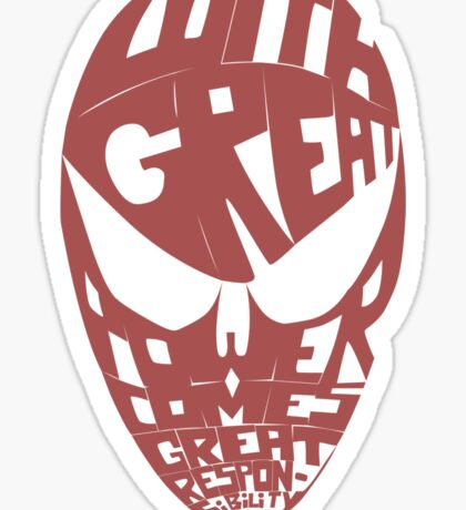 Spiderman: Ben Parker quote Sticker