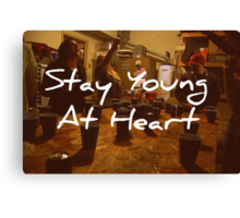 Stay Young At Heart Canvas Print