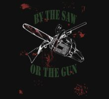 By the Saw or the Gun by A2009