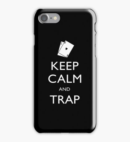 KEEP CALM AND TRAP iPhone Case/Skin