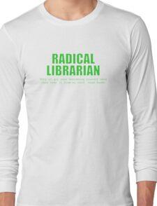 Radical Librarian (Green) - Borrowing History privacy Long Sleeve T-Shirt