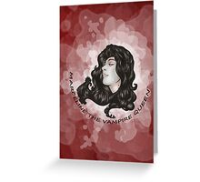 MARCELINE THE VAMPIRE QUEEN #1 Greeting Card