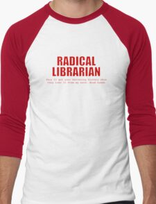 Radical Librarian (Red) - Borrowing History privacy Men's Baseball ¾ T-Shirt