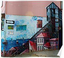 Street Art Valparaiso Chile 13 Poster