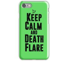 Keep Calm and Death Flare iPhone Case/Skin