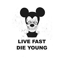 Live fast and die young Photographic Print