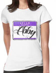 HELLO MY NAME IS ABBY Womens Fitted T-Shirt