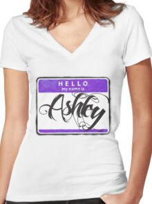 HELLO MY NAME IS ASHLEY Women's Fitted V-Neck T-Shirt