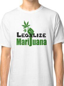 LEGALIZE MARIJUANA Classic T-Shirt