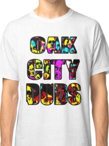 OAK CITY DUDS Classic T-Shirt