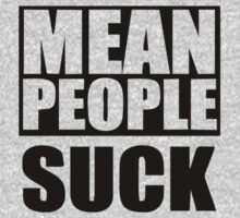 MEAN PEOPLE SUCK by Vana Shipton