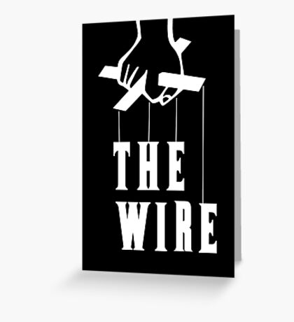 The Wire Greeting Card