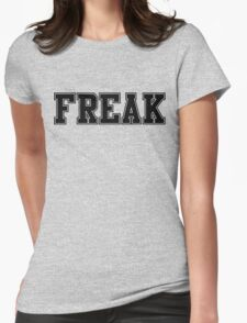 FREAK (for light color t-shirts) Womens Fitted T-Shirt