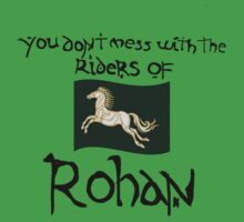You Don't Mess With Rohan by libby95