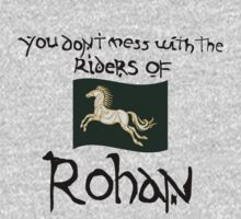 You Don't Mess With Rohan Kids Clothes
