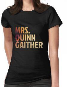 Mrs. Quinn Gaither Womens Fitted T-Shirt