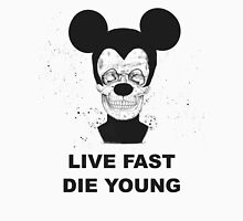 Live fast and die young Unisex T-Shirt