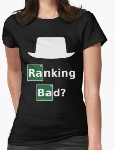 Ranking Bad? White Hat SEO - Breaking Bad Parody Womens Fitted T-Shirt