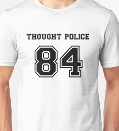 Thought Police Unisex T-Shirt