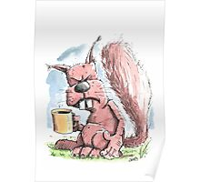 Monday Morning Squirrel Poster