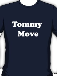 Tommy move T-Shirt