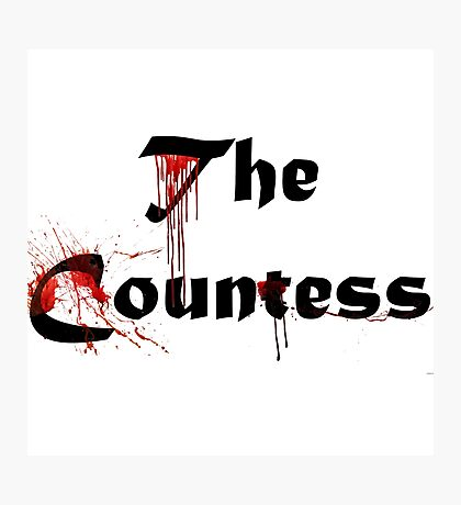 The Countess - American Horror Story Photographic Print