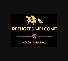 REFUGEES WELCOME no one is illegal Unisex T-Shirt