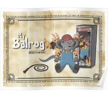 My Balrog And Me Poster