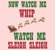 WATCH ME SLEIGH SLEIGH Kids Tee