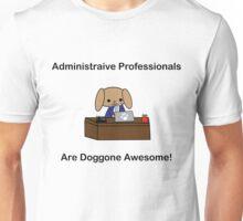Administrative Professionals Doggone Awesome Dog Male Unisex T-Shirt