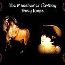 The Manchester Cowboy Davy Jones by Jennifer Martinez