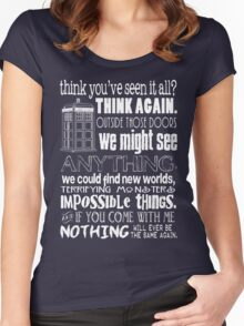 Inspired by The Doctor - Best Doctor Quotes - Typography Design - Never Be the Same Again Quote Women's Fitted Scoop T-Shirt