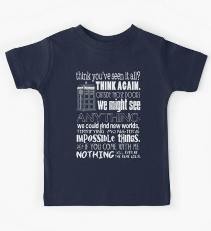Inspired by The Doctor - Best Doctor Quotes - Typography Design - Never Be the Same Again Quote Kids Tee