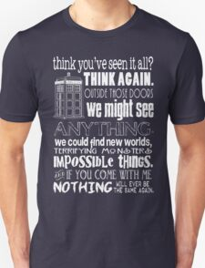 Inspired by The Doctor - Best Doctor Quotes - Typography Design - Never Be the Same Again Quote T-Shirt